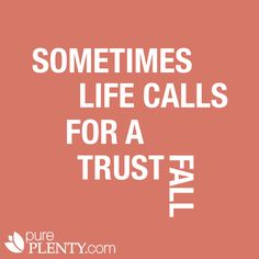 Trust fall into God's arms. Trust fall with abandon New Quotes, Quotes To Live By, Love Quotes, Inspirational Quotes, Great Words, Wise Words, Trust Fall, Words Worth, Instagram Quotes