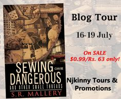 On @Lynnthompson8 's blog: #Excerpt, $25GC #Giveaway, #99cSale: Sewing Can Be Dangerous And Other Small Threads by SR Mallery! http://blog.lynnthompsonbooks.com/onsale-sewing-can-be-dangerous-and-other-small-threads-by-s-r-mallery-historicalfiction-anthology-short-stories-romance-mystery-action/ #HistoricalFiction #MustRead #NjkinnyToursPromo #BlogTour