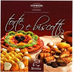 Title: Torte e biscotti, Author: yyy xxx, Length: 154 pages, Published: Italian Desserts, Mini Desserts, Biscotti Cookies, Torte Cake, Mini Foods, Sweet Cakes, International Recipes, Sweet Recipes, Baking Recipes