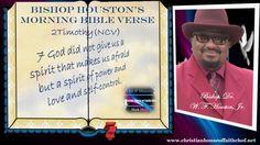 """Bishop Houston's """"Morning Bible Verse"""" https://bishopdrwfhoustonjr.wordpress.com/2015/07/24/bishop-houstons-morning-bible-verse-3…"""