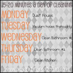 Great advice on how to only spend 15 mins a day cleaning
