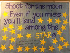 Shoot for the moon. A bulletin board for writing down goals for the semester or the year. Star Bulletin Boards, Elementary Bulletin Boards, Reading Bulletin Boards, Bulletin Board Display, Classroom Bulletin Boards, Classroom Setup, School Classroom, School Fun, Stars Classroom