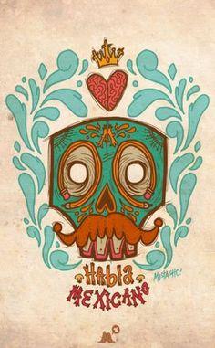 Habla Mexicano By -Mostasho- [Illustration - Skull - Calavera] Mexican Skulls, Mexican Folk Art, Mayan Symbols, Viking Symbols, Egyptian Symbols, Viking Runes, Ancient Symbols, Chicano Art, Chicano Tattoos