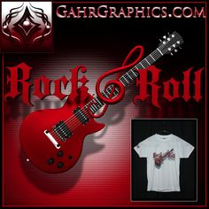 T-shirt design created by Gahr Graphics featuring Rock & Roll guitar. This design is printed on Vapor Apparel using dye sublimation. www.GahrGraphics.com