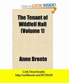 The Tenant of Wildfell Hall (Volume 1) (9781152047396) Anne Bront� , ISBN-10: 1152047396  , ISBN-13: 978-1152047396 ,  , tutorials , pdf , ebook , torrent , downloads , rapidshare , filesonic , hotfile , megaupload , fileserve