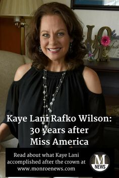 Kaye Lani Rafko of Monroe, Michigan, was crowned Miss America 1988. Her year of service had a huge impact on the pageant system - and she continues to have a positive impact on her hometown. You can read her story at www.monroenews.com.