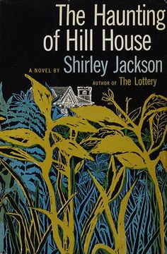 The haunting of Hill House by Shirley Jackson 1959 First Edition