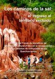 Título: Los caminos de la sal, el regreso al territorio excluido / Autor: Rengifo, Grimaldo / Ubicación: FCCTP – Gastronomía – Tercer piso / Código:  G/PE/ 553.6309 R41