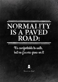 its comfortable to walk, but no flowers grow on it. - love this! normal is mundane
