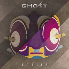 GHO,ST - TRAILS _ my music project by juniorarce
