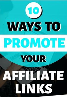 The best 10 ways to promote your affiliate links. Marketing Program, Sales And Marketing, Internet Marketing, Affiliate Marketing, Online Marketing, Marketing Tools, Earn Money Online, Way To Make Money, Money Fast