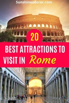 20 Best Attractions in Rome You Need to See - Sunshine Adorer