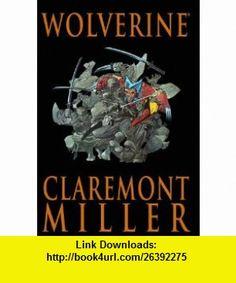 Wolverine (9780785137245) Chris Claremont, Frank Miller, Paul Smith , ISBN-10: 0785137246  , ISBN-13: 978-0785137245 ,  , tutorials , pdf , ebook , torrent , downloads , rapidshare , filesonic , hotfile , megaupload , fileserve