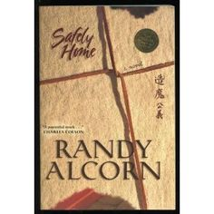Safely Home by Randy Alcorn. This is an amazing book.