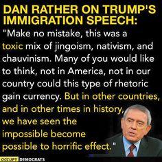 Dan Rather on Trump's Immigration Speech: