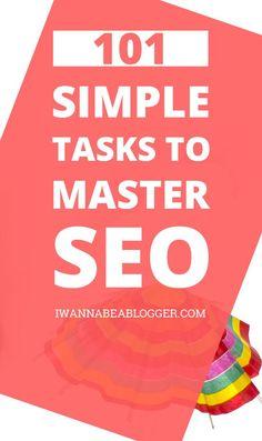 101 Simple Tasks to Master SEO #blogging #seo #wordpress