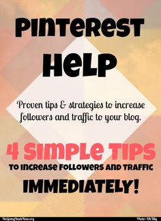 4 simple tips to up your Pinterest following and ultimately referral traffic to your blog. #Pinteresthelp #bloggingsecrets