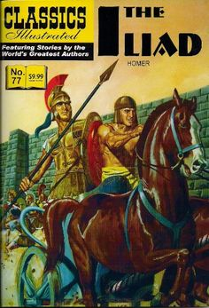 The Illiad (Classics Illustrated) by Homer http://www.amazon.com/dp/1926814886/ref=cm_sw_r_pi_dp_OplMvb1862SBW