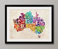 I want this...     http://www.etsy.com/listing/90781853/typography-text-map-of-australia-art