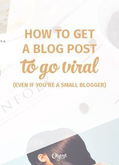 Tips on how to make your blog go viral. An easy, honest way to get your posts seen by thousands, even if you're a new blogger.