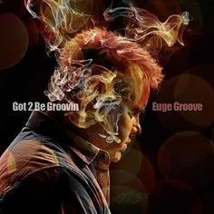 El saxofonista Euge Groove lanza Got 2 Be Groovin'