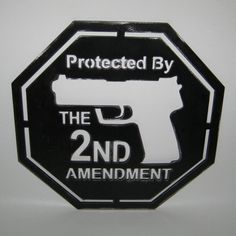 Protected by the Second Amendment Gun Home Security Sign Handmade Custom Metal Sign Art Plasma Cut on Etsy, $30.00