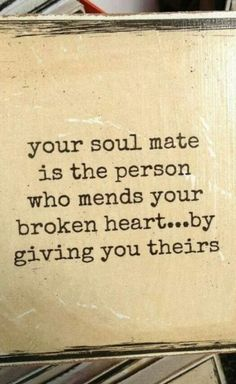Your soul mate is the person who mends your broken heart. by giving you theirs. Your soul mate is the person who mends your broken heart… by giving you theirs. Thank You Quotes, Quotes To Live By, Me Quotes, Motivational Quotes, Inspirational Quotes, Qoutes, I Thank You, Truth Quotes, Daily Quotes