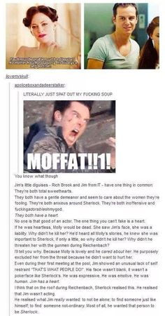 I agree with all of this except the bit about Molly. I think he didn't believe Sherlock cared about Molly. <<< Sherlock cares about her, he may not show it, but he does. Except for this, I totally agree with you Sherlock Holmes Bbc, Sherlock Fandom, Jim Moriarty, Sherlock John, Sherlock Bbc Funny, Sherlock Quotes, Sherlock Humor, Watson Sherlock, Johnlock