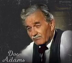 Doc Adams from Gunsmoke