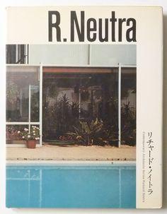 so-books:  Richard Neutra