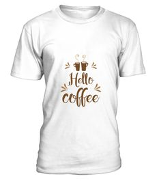 # 995088 hello coffee .  Papa, Father Pepa HOW TO ORDER:1. Select the style and color you want: 2. Click Reserve it now3. Select size and quantity4. Enter shipping and billing information5. Done! Simple as that!TIPS: Buy 2 or more to save shipping cost!This is printable if you purchase only one piece. so dont worry, you will get yours.Guaranteed safe and secure checkout via:Paypal   VISA   MASTERCARD