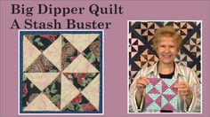 Big Dipper Quilt - A Stash Buster with Pat Speth of Nickel Quilts