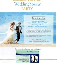"""Are you looking for a """"weddingmoon"""" destination? RSVP for a special presentation by Sandals/Beaches Resorts. Don't hesitate to contact me if you have any questions. 785.643.8550"""