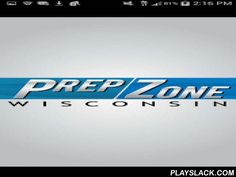 Wisconsin PrepZone  Android App - playslack.com , Get the relaunched Wisconsin PrepZone app for high school sports. It's free! PrepZone keeps you up to date with exclusive sports coverage and scores while you are on the go. Here's what you get: * Latest news and updates * Scores, schedules and more stats * Stunning game action photos and videos * Pre-game information, live blogs and post-game analysis of your favorite team * Scoops and insights from our top sports reporters. If you follow…