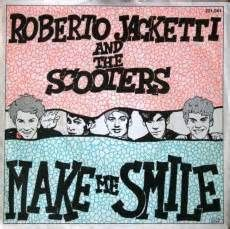 Roberto Jacketti And The Scooters - Make Me Smile | Top 40