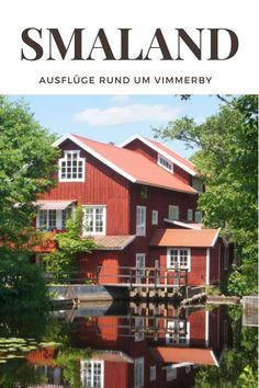 Sweden with children: excursions around Vimmerby - Travel tips for the area around Vimmerby in Smaland, Sweden. Not just for the family vacation. Top Travel Destinations, Places To Travel, Places To Go, Travel Tips, Travel Ideas, Travel Inspiration, Travel With Kids, Family Travel, Family Vacations