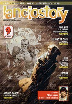 Lanciostory 2137 (marzo 2016) Cover di Mickaël Bourgouin #Lanciostory #EditorialeAurea