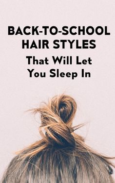 These Lazy Girl Back-To-School Hair Styles Will Let You Sleep In – Studentrate Trends - Beauty Esthetic Hair Pretty Hairstyles, Girl Hairstyles, Hairstyles To Sleep In, Updo Hairstyle, Quick Hairstyles, Everyday Hairstyles, Wedding Hairstyles, Hair Day, New Hair