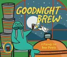 Goodnight Brew: A Parody for Beer People - Bailiwick Press