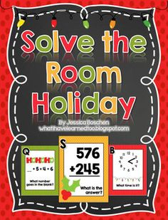 Here's a holiday themed write the room activity where students solve a variety of math problems.