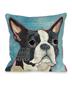 This playful pillow is perfect for dog lovers. Stuffed with a plush down alternative and sporting all the traits that make Boston Terriers so special, it lends personality to any couch, chair or bedding set.18'' W x 18'' HCover: polyesterFill: down alternativeMade in the USA...
