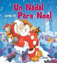 """Un Nadal amb el Pare Noel. Ed. Susaeta. """"Un bonic text rimat per esperar la nit favorita de tots els infants. Obriu les finestretes i trobareu moltes sorpreses... Ja arriba el Pare Noel! Bon Nadal!"""" Amb fulls de cartró i lletra de pal."""