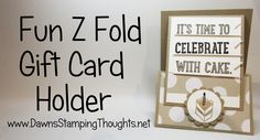 Fun Z Fold Gift Card Holder using Party with Cake stamp set from Stampin...