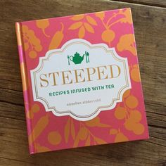Review of Steeped, tea cookbook by Annelies Zijderveld | Recipe Renovator | Vegetarian, lots of gluten-free recipes