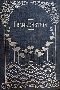 "Illustrated cover of antique book, ""Frankenstein,"" by Mary Shelley Book Cover Art, Book Cover Design, Book Design, Book Art, Classic Literature, Classic Books, Vintage Book Covers, Vintage Books, Old Books"