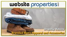 Internet Business For Sale: Dropship Branded Men's Apparel and Accessories Website. The online Men's Clothing Industry has surged upward over the past 5 years. Sell Your Business, Business Sales, Online Business, Online Entrepreneur, Business Website, 15 Years, Clothes For Sale, Success, Boots