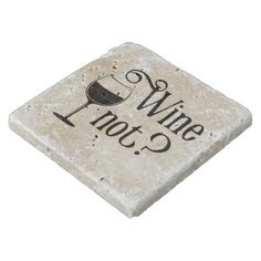 Wine Not Funny Wine Lover Gift Stone Coaster - kitchen gifts diy ideas decor special unique individual customized