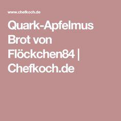 Quark-Apfelmus Brot von Flöckchen84 | Chefkoch.de