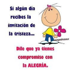 Invitacion.. Social Projects, Positive Messages, Spanish Quotes, Unity, Wisdom, Positivity, Humor, Sayings, Happy Thoughts