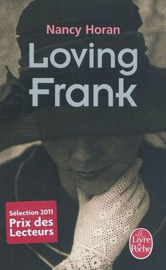Loving Frank par HORAN, NANCY